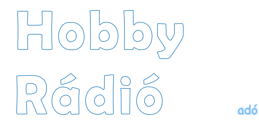 Hobby rádió – a Hang-adó